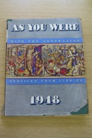 As You Were 1948 - with the Australian Services from 1788 to 1948.