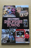 Discovering Shropshire Towns.