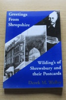Greetings from Shropshire: Wilding's of Shrewsbury and Their Postcards.