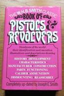 The WHB Smith Classic Book of Pistols and Revolvers.