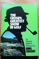 The Crosby: Greatest Show in Golf.