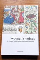 Women's Voices: The World of Women in the Laurenziana Collections.