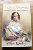 Emma Darwin: The Inspirational Wife of a Genius.