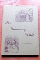 The Wandering Worfe: The Story of a Shropshire River.