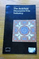 The Jackfield Decorative Tile Industry (Museum Booklet 20.01).