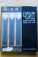 Glasgow Girls: Women in Art and Design 1880-1920.