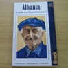 Albania: A Guide and Illustrated Journal.