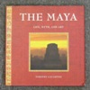 The Maya: Life, Myth and Art.