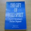 The Gift of Holy Spirit: Every Christian's Divine Deposit.