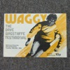 Waggy: The Dave Wagstaffe Testimonial - Official Programme.