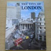 The City of London: The Official Guide.