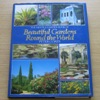The House and Garden Book of Beautiful Gardens Round the World.