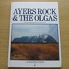 Ayers Rock and the Olgas.