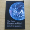 The Earth, Humanity and God (The Templeton Lectures, Cambridge, 1993).