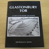 Glastonbury Tor: A Guide to the History and Legends.