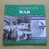 Shropshire's War (Their Past Your Future 1945 2005).