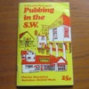 Pubbing in the S.W. (A Pick of the Places Guide).