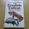 The Natural History of an English Forest: The Wild Life of Wyre.