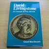David Livingstone: His Triumph, Decline and Fall.