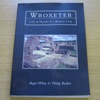 Wroxeter: Life and Death of a Roman City.