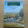 Pub Walks in Shropshire: Thirty Circular Walks Around Shropshire Inns.