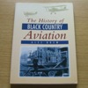 The History of Black Country Aviation.