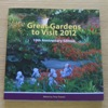 Great Gardens to Visit 2012.