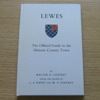 Lewes: The Official Guide to the Historic County Town.
