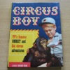 Circus Boy: TV's Famous Corky and His Circus Adventures.