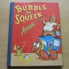 Bubble and Squeek Annual.
