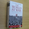 The World at War: The Landmark Oral History from the Previously Unpublished Archives.