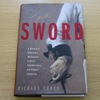 By the Sword: A History of Gladiators, Musketeers, Samurai, Swashbucklers and Olympic Champions.