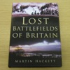 Lost Battlefields of Britain.