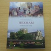 Hexham Through Time.