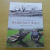 Hadrian's Wall Through Time.