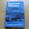 Land and Industry: The Landed Estate and the Industrial Revolution.