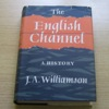 The English Channel: A History.