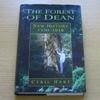 The Forest of Dean: New History 1550-1818.