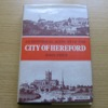An Historical Account of the City of Hereford.