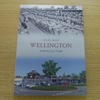 Wellington Through Time.