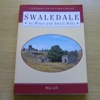 Swaledale: Its Mines and Smelt Mills.
