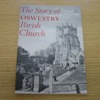 The Story of Oswestry Parish Church.