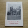 A Guide to the Church of St Mary's, Nantwich, Cheshire.
