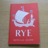 The Ancient Town of Rye: Official Guide.