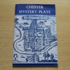The Chester Mystery Plays.