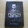 Prison: Five Hundred Years of Life Behind Bars.