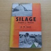 Silage (Agricultural and Horticultural Series).