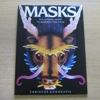 Masks: Ten Amazing Masks to Assemble and Wear.