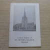 A Short History of St Peter's Church, Hereford.