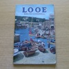 Looe, South Cornwall: Official Guide.